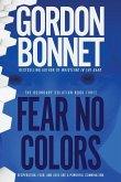 Fear No Colors
