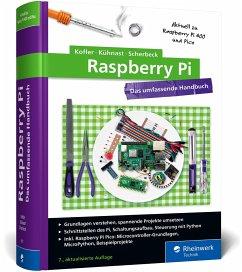 Raspberry Pi - Kofler, Michael;Kühnast, Charly;Scherbeck, Christoph