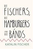 Die Fischers, die Hamburgers und die Bands