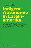 Indigene Autonomie in Lateinamerika