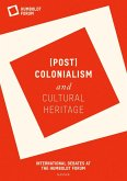(Post)Colonialism and Cultural Heritage (eBook, PDF)