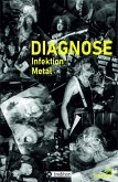 DIAGNOSE Infektion Metal (eBook, ePUB)