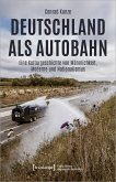 Deutschland als Autobahn