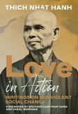 Love in Action, Second Edition: Writings on Nonviolent Social Change