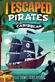 I Escaped Pirates In The Caribbean