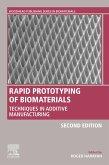 Rapid Prototyping of Biomaterials (eBook, ePUB)