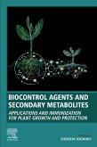 Biocontrol Agents and Secondary Metabolites (eBook, ePUB)