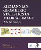 Riemannian Geometric Statistics in Medical Image Analysis (eBook, ePUB)