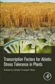 Transcription Factors for Abiotic Stress Tolerance in Plants (eBook, ePUB)