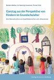 Ganztag aus der Perspektive von Kindern im Grundschulalter (eBook, PDF)