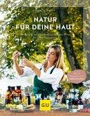 Natur für deine Haut (eBook, ePUB)