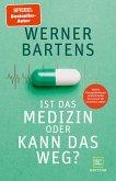 Ist das Medizin oder kann das weg? (eBook, ePUB)