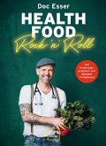 Health Food Rock 'n' Roll (eBook, ePUB)