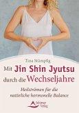 Mit Jin Shin Jyutsu durch die Wechseljahre (eBook, ePUB)