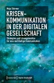 Krisenkommunikation in der digitalen Gesellschaft (eBook, PDF)