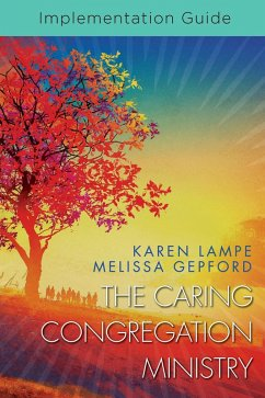 The Caring Congregation Ministry Implementation Guide (eBook, ePUB)