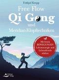 Free Flow Qi Gong und Meridian-Klopftechniken (eBook, ePUB)