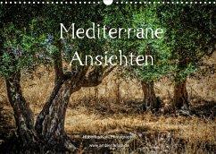 Mediterrane Ansichten 2022 (Wandkalender 2022 DIN A3 quer)