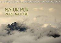 NATUR PUR - PURE NATURE (Tischkalender 2022 DIN A5 quer)