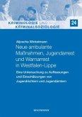 Neue ambulante Maßnahmen, Jugendarrest und Warnarrest in Westfalen-Lippe