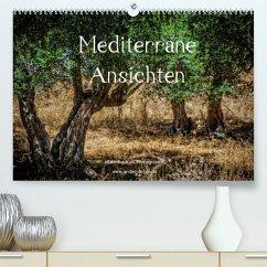 Mediterrane Ansichten 2022 (Premium, hochwertiger DIN A2 Wandkalender 2022, Kunstdruck in Hochglanz)