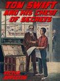 Tom Swift and his Chest of Secrets (eBook, ePUB)