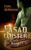 Fasad Cluster Teil I Kilak (eBook, ePUB)