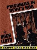 Prisoners In Devil's Bog (eBook, ePUB)