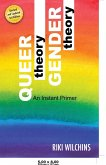 Queer Theory, Gender Theory - An Instant Primer