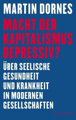 Macht der Kapitalismus depressiv? (Mängelexemplar) - Dornes, Martin