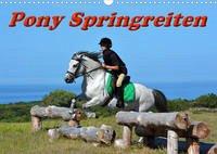 Pony Springreiten (Wandkalender 2022 DIN A3 quer)