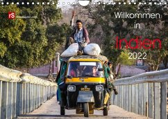 Willkommen in Indien 2022 (Wandkalender 2022 DIN A4 quer)