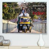 Willkommen in Indien 2022 (Premium, hochwertiger DIN A2 Wandkalender 2022, Kunstdruck in Hochglanz)