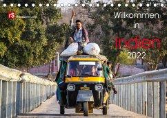 Willkommen in Indien 2022 (Tischkalender 2022 DIN A5 quer)