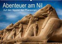 Abenteuer am Nil. Auf den Spuren der Pharaonen (Wandkalender 2022 DIN A2 quer)