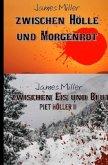 Zwischen Hölle und Morgenrot / Zwischen Eis und Blut - Piet Höller 1 +2