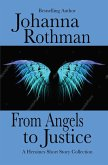 From Angels to Justice: A Heroines Short Story Collection (eBook, ePUB)