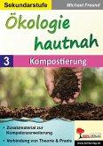 Ökologie hautnah - Band 3: Kompostierung (eBook, PDF)