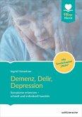 Demenz, Delir, Depression (eBook, PDF)