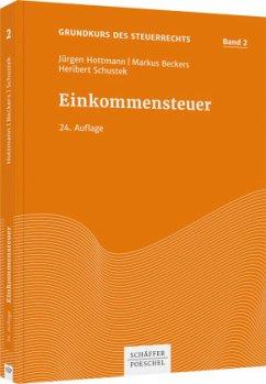 Einkommensteuer - Beckers, Markus;Schustek, Heribert;Hottmann, Jürgen