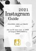 Instagram Guide 2021 (eBook, ePUB)
