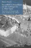 Das Luftbild in Deutschland von den Anfängen bis zu Albert Speer
