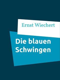 Die blauen Schwingen (eBook, ePUB)