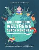 Kulinarische Weltreise durch München