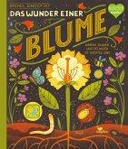 Das Wunder einer Blume - Warum Blumen und Pflanzen so wichtig sind