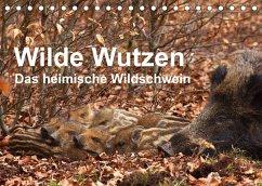 Wilde Wutzen. Das heimische Wildschwein (Tischkalender 2022 DIN A5 quer)
