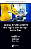 Functional Reverse Engineering of Strategic and Non-Strategic Machine Tools (eBook, PDF)