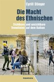 Die Macht des Ethnischen (eBook, ePUB)