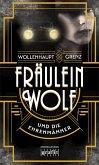 Fräulein Wolf und die Ehrenmänner (eBook, ePUB)