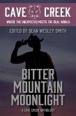 Bitter Mountain Moonlight: A Cave Creek Anthology (eBook, ePUB)